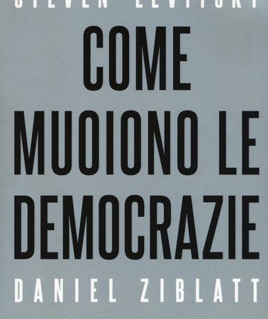 Come muoiono le democrazie