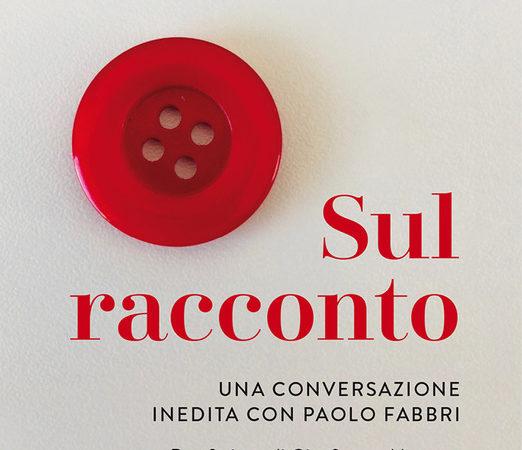 Sul racconto. Una conversazione inedita con Paolo Fabbri