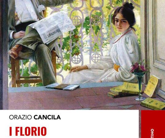 I Florio. Storia di una dinastia imprenditoriale