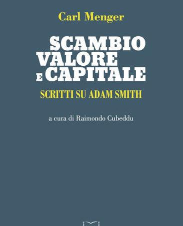 Scambio, valore e capitale. Scritti su Adam Smith