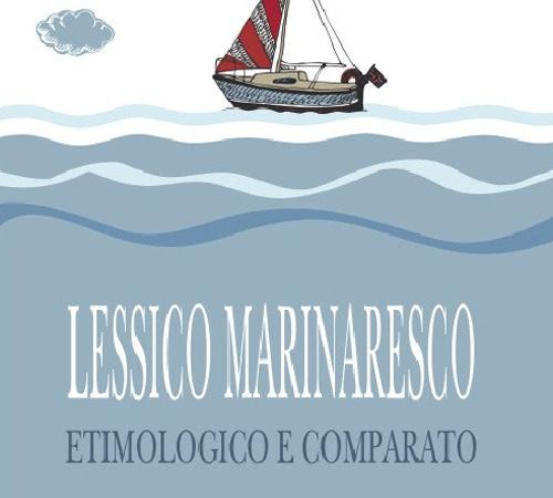 Lessico marinaresco etimologico e comparato