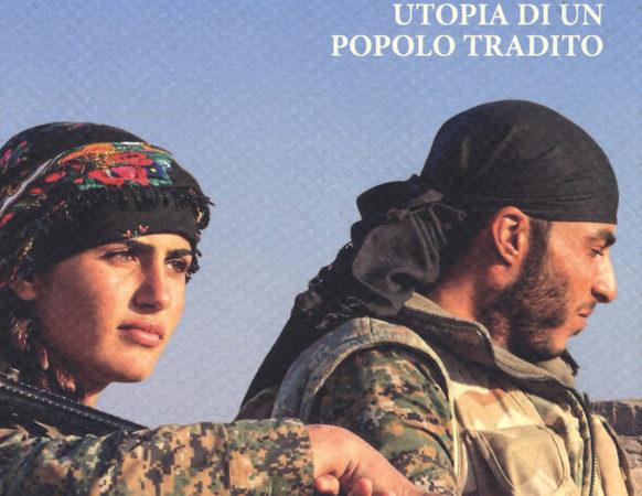Kurdistan. Utopia di un popolo tradito