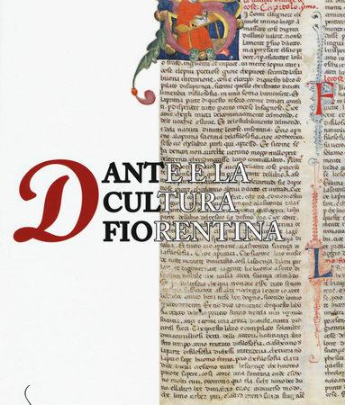 Dante e la cultura fiorentina. Bono Giamboni, Brunetto Latini e la formazione intellettuale dei laici