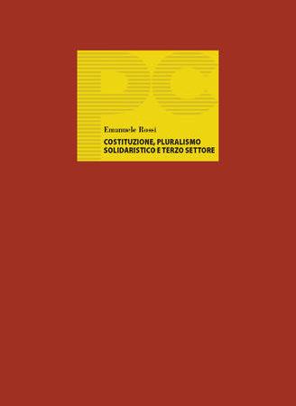 Costituzione, pluralismo solidaristico e terzo settore