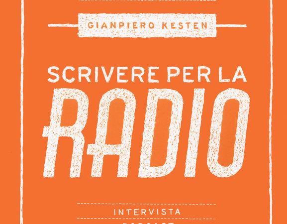 Scrivere per la radio. Intrattenimento e informazione