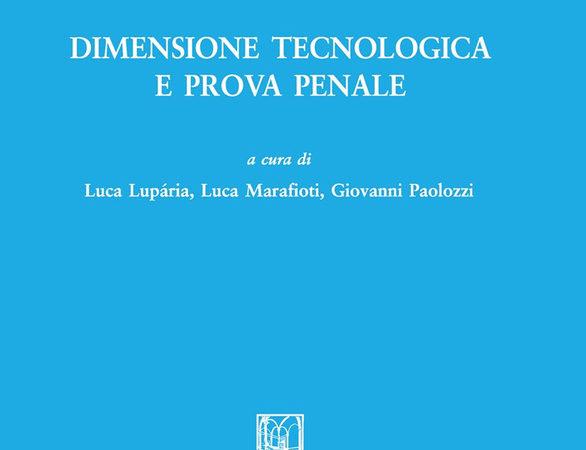 Dimensione tecnologica e prova penale