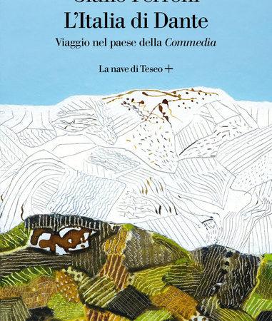 L' Italia di Dante. Viaggio nel Paese della «Commedia»