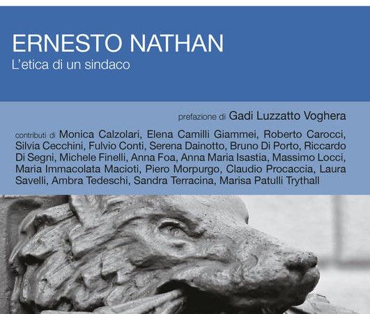 Ernesto Nathan. L'etica di un sindaco
