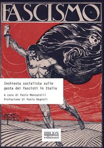 Inchiesta socialista sulle gesta dei fascisti in Italia