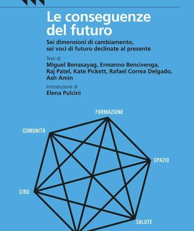 Le conseguenze del futuro