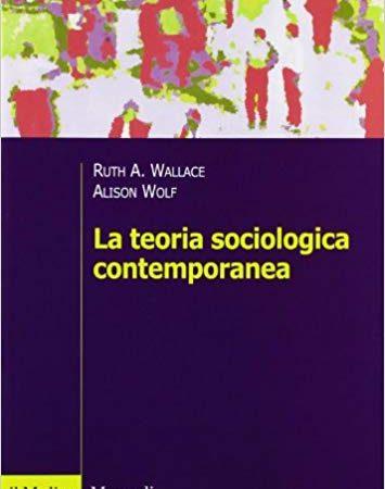 La teorie sociologiche contemporanee