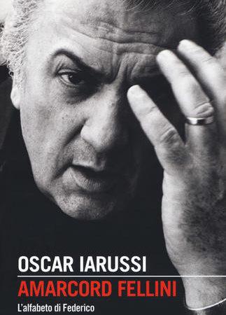 Amarcord Fellini. L'alfabeto di Federico