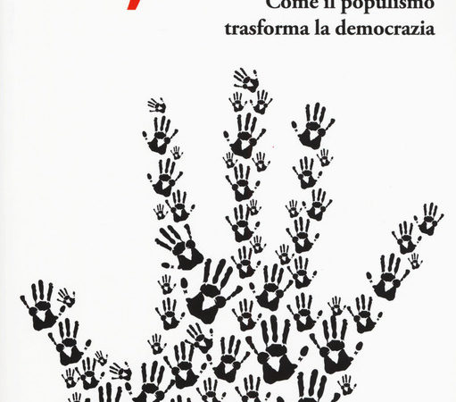 Io il popolo. Come il populismo trasforma la democrazia