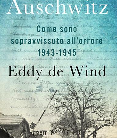 Ultima fermata Auschwitz. Come sono sopravvissuto all'orrore 1943-1945