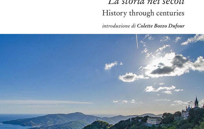 Rapallo. La storia nei secoli. Tesori e tradizioni della città e del suo territorio. Ediz. italiana e inglese