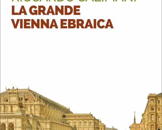 La grande Vienna ebraica