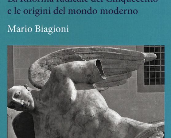 Viaggiatori dell'utopia. La Riforma radicale del Cinquecento e le origini del mondo moderno
