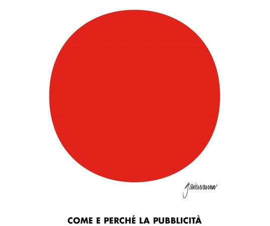 Uno spot ci salverà. Come e perché la pubblicità ha cambiato (e cambierà) la storia economica italiana