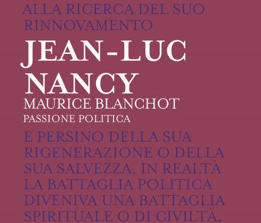 Maurice Blanchot. Passione politica