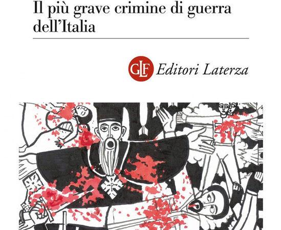 Debre Libanos 1937. Il più grave crimine di guerra dell'Italia