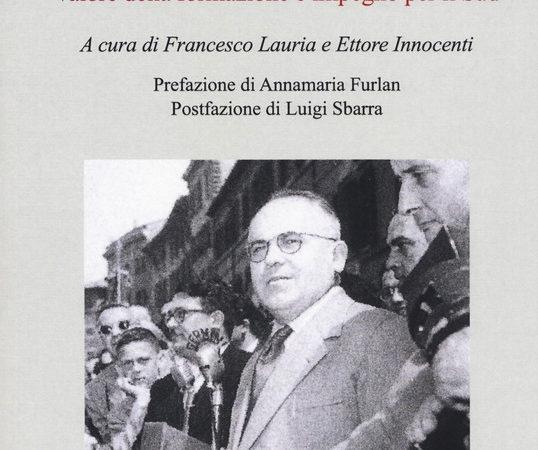Giulio Pastore e il sindacato nuovo. Valore della formazione e impegno per il Sud
