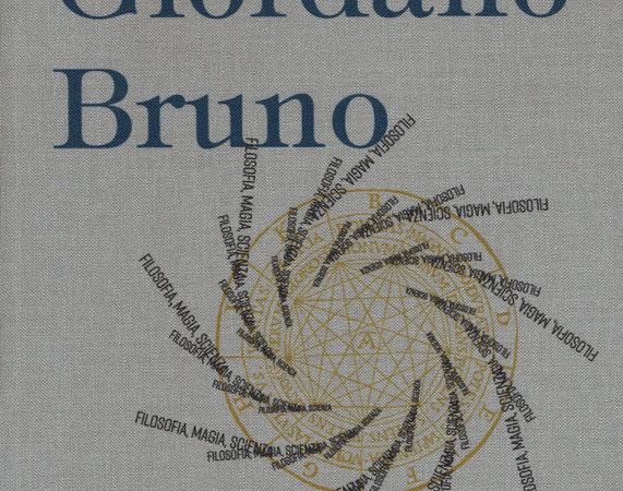 Giordano Bruno. Filosofia, magia, scienza