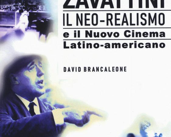 Zavattini il neo-realismo e il nuovo cinema latino-americano