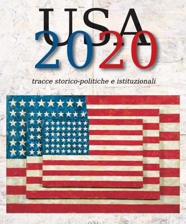 USA 2020. Tracce storico-politiche & istituzionali