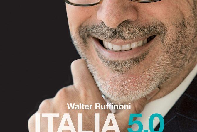 Italia 5.0. Un nuovo umanesimo per rilanciare il Paese