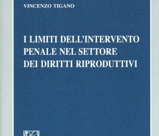 I limiti dell'intervento penale nel settore dei diritti riproduttivi