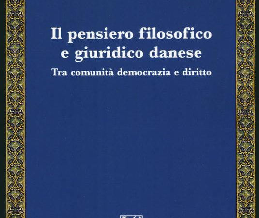 Il pensiero filosofico e giuridico danese. Tra comunità democrazia e diritto