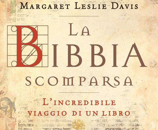 La Bibbia scomparsa. L'incredibile viaggio di un libro