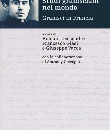 Studi gramsciani nel mondo. Gramsci in Francia
