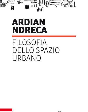Filosofia dello spazio urbano