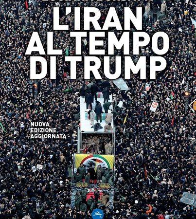 L' Iran al tempo di Trump