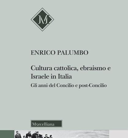 Cultura cattolica, ebraismo e Israele in Italia. Gli anni del Concilio e post-Concilio