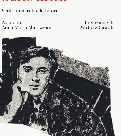 Suite lirica. Scritti musicali e letterari