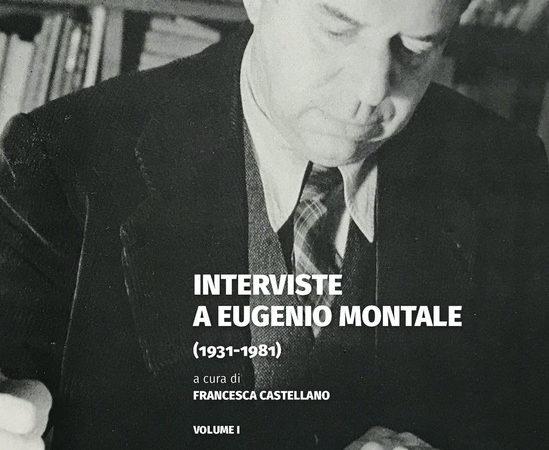 Interviste a Eugenio Montale (1931-1981)