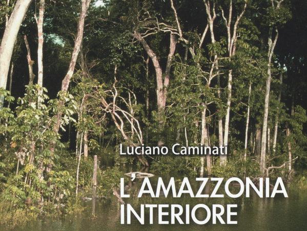 L' Amazzonia interiore