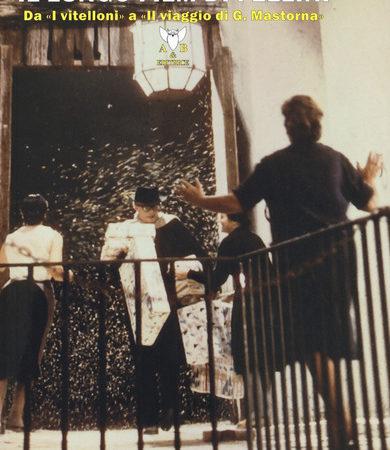 Il lungo film di Fellini. Da «I vitelloni» a «Il viaggio di G. Mastorna»