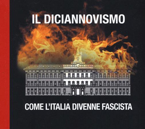 Il diciannovismo. Come l'Italia divenne fascista