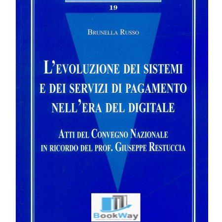 L' evoluzione dei sistemi e dei servizi di pagamento nell'era del digitale