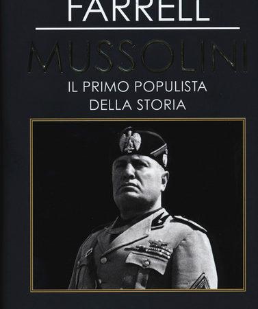 Mussolini. Il primo populista della storia