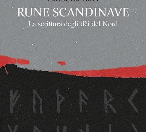 Rune scandinave. La scrittura degli dèi del Nord