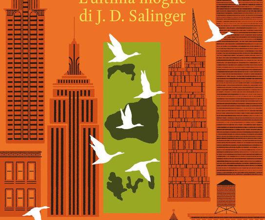 L' ultima moglie di J.D. Salinger
