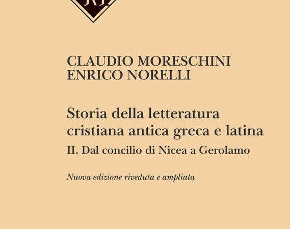 Storia della letteratura cristiana antica greca e latina. Vol. 2: Dal Concilio di Nicea agli inizi del Medioevo