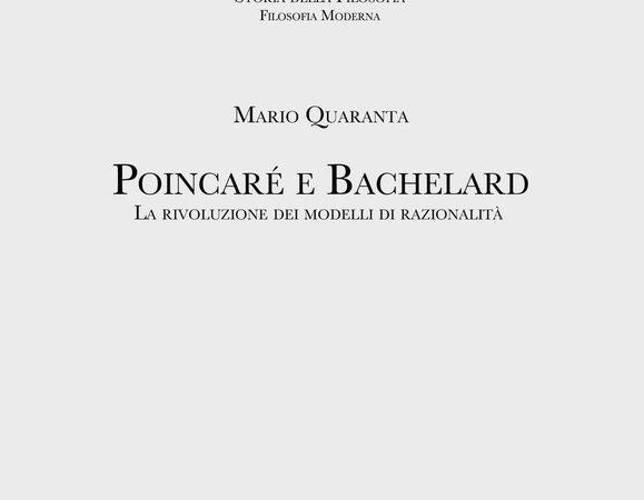 Poincaré e Bachelard. La rivoluzione dei modelli di razionalità