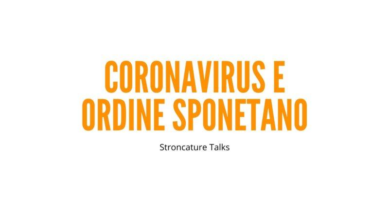 Coronavirus e ordine spontaneo