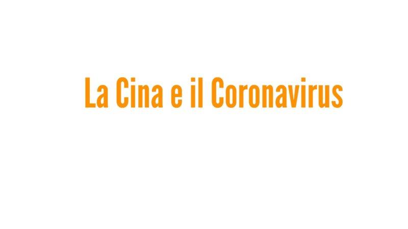 La Cina e il Coronavirus