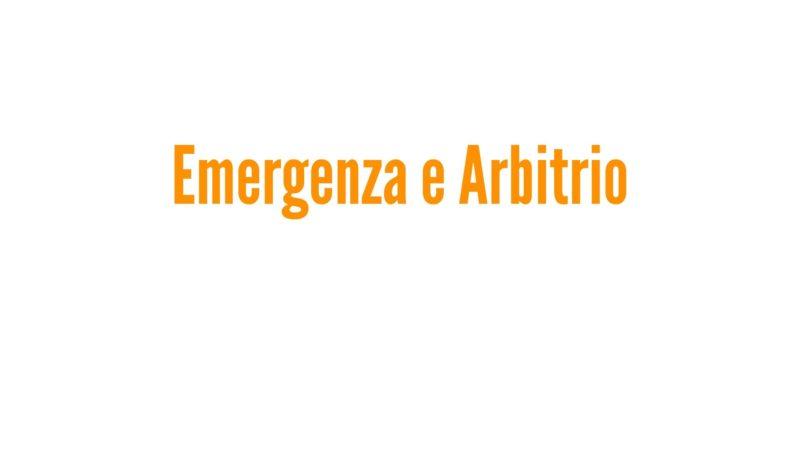 Emergenza e Arbitrio